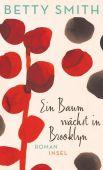 Ein Baum wächst in Brooklyn, Smith, Betty, Insel Verlag, EAN/ISBN-13: 9783458177203