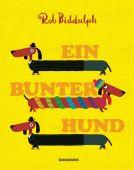 Ein bunter Hund, Biddulph, Rob, Diogenes Verlag AG, EAN/ISBN-13: 9783257012125