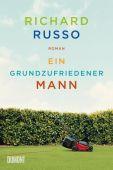 Ein grundzufriedener Mann, Russo, Richard, DuMont Buchverlag GmbH & Co. KG, EAN/ISBN-13: 9783832164058
