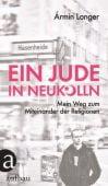 Ein Jude in Neukölln, Langer, Ármin, Aufbau Verlag GmbH & Co. KG, EAN/ISBN-13: 9783351036591