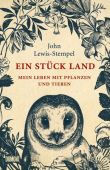 Ein Stück Land, Lewis-Stempel, John, DuMont Buchverlag GmbH & Co. KG, EAN/ISBN-13: 9783832198633