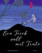 Ein Teich voll mit Tinte, Schmidt, Annie M G, Moritz Verlag, EAN/ISBN-13: 9783895653247