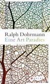 Eine Art Paradies, Dohrmann, Ralph, Arche Verlag AG, EAN/ISBN-13: 9783716027264