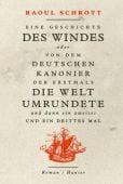 Eine Geschichte des Windes oder Von dem deutschen Kanonier der erstmals die Welt umrundete und dann ein zweites und ein drittes Mal, EAN/ISBN-13: 9783446263802
