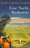 Eine Nacht, Markowitz, Gundar-Goshen, Ayelet, Kein & Aber AG, EAN/ISBN-13: 9783036956817