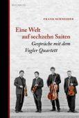 Eine Welt auf sechzehn Saiten, Schneider, Frank, Berenberg Verlag, EAN/ISBN-13: 9783937834801