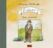 Einer, Nöstlinger, Christine/JANOSCH, Beltz, Julius Verlag, EAN/ISBN-13: 9783407793867
