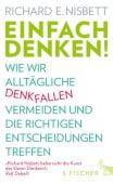 Einfach denken!, Nisbett, Richard E, Fischer, S. Verlag GmbH, EAN/ISBN-13: 9783100024978