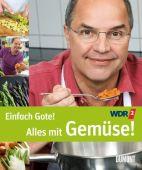 Einfach Gote! Alles mit Gemüse!, Gote, Helmut, DuMont Buchverlag GmbH & Co. KG, EAN/ISBN-13: 9783832197278