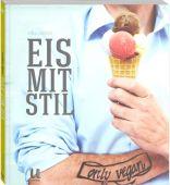 Eis mit Stil, Dänzer, Sonja/Brinkop, Maria, Neuer Umschau Buchverlag GmbH, EAN/ISBN-13: 9783865287489