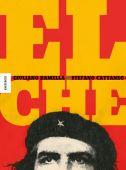 El Che, Ramella, Giuliano, Knesebeck Verlag, EAN/ISBN-13: 9783957282217