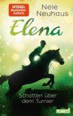 Elena - Schatten über dem Turnier, Neuhaus, Nele, Planet!, EAN/ISBN-13: 9783522505734