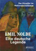 Emil Nolde. Eine deutsche Legende, Fulda, Bernhard, Prestel Verlag, EAN/ISBN-13: 9783791358932