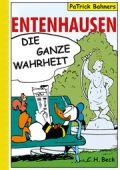 Entenhausen, Bahners, PaTrick, Verlag C. H. BECK oHG, EAN/ISBN-13: 9783406448027