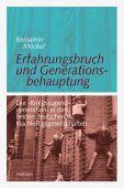 Erfahrungsbruch und Generationsbehauptung, Möckel, Benjamin, Wallstein Verlag, EAN/ISBN-13: 9783835315815