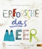Erforsche das Meer, Leitzgen, Anke M/Bockelmann, Anna, Beltz, Julius Verlag, EAN/ISBN-13: 9783407821300