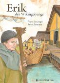 Erik, der Wikingerjunge, Schwieger, Frank, Gerstenberg Verlag GmbH & Co.KG, EAN/ISBN-13: 9783836958851