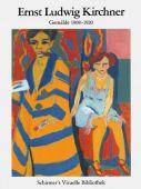 Ernst Ludwig Kirchner - Gemälde 1908-1920, Kirchner, Ernst Ludwig, Schirmer/Mosel Verlag GmbH, EAN/ISBN-13: 9783829604925