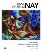 Ernst Wilhelm Nay, Hatje Cantz Verlag GmbH & Co. KG, EAN/ISBN-13: 9783775721943