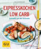 Expresskochen Low Carb, Pfannebecker, Inga, Gräfe und Unzer, EAN/ISBN-13: 9783833844331