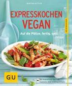 Expresskochen Vegan, Kittler, Martina, Gräfe und Unzer, EAN/ISBN-13: 9783833839634