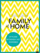Family at home, Berg, Bianka van den, Christian Verlag, EAN/ISBN-13: 9783959611916