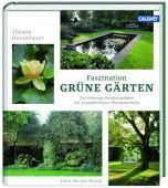 Faszination Grüne Gärten, Hasselhorst, Christa/Nickig, Marion, Callwey Verlag, EAN/ISBN-13: 9783766721709