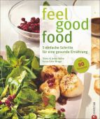 feel good food, Wilke, Dörte/Wilke, Jesko/Wrage, Götz, Christian Verlag, EAN/ISBN-13: 9783862446988