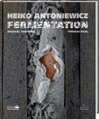 Fermentation, Antoniewicz, Heiko/Podvinec, Michael/Ruhl, Thomas, Fackelträger Verlag GmbH, EAN/ISBN-13: 9783771645656