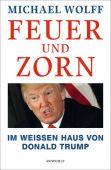 Feuer und Zorn, Wolff, Michael, Rowohlt Verlag, EAN/ISBN-13: 9783498094652