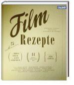 Filmrezepte, Struck, Thomas/Laudenbach, Karin, Callwey Verlag, EAN/ISBN-13: 9783766720757