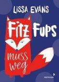 Fitz Fups muss weg, Evans, Lissa, Mixtvision Mediengesellschaft mbH., EAN/ISBN-13: 9783958541191