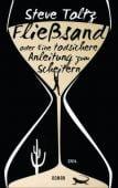 Fließsand oder Eine todsichere Anleitung zum Scheitern, Toltz, Steve, EAN/ISBN-13: 9783421046819