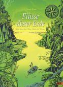 Flüsse dieser Erde, Goes, Peter, Beltz, Julius Verlag, EAN/ISBN-13: 9783407754226