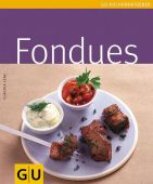 Fondues, Lenz, Claudia, Gräfe und Unzer, EAN/ISBN-13: 9783833803079