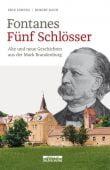 Fontanes Fünf Schlösser, Rauh, Robert/Lorenz, Erik, be.bra Verlag GmbH, EAN/ISBN-13: 9783861247012