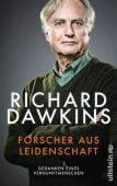 Forscher aus Leidenschaft, Dawkins, Richard, Ullstein Buchverlage GmbH, EAN/ISBN-13: 9783550050268