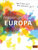 Fragen an Europa, Grotrian, Gesine/Schädlich, Susan, Beltz, Julius Verlag, EAN/ISBN-13: 9783407812452