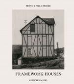 Frameworkhouses, Becher, Bernd und Hilla, Schirmer Mosel, EAN/ISBN-13: 9783888140136