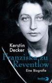 Franziska zu Reventlow, Decker, Kerstin, Berlin Verlag GmbH - Berlin, EAN/ISBN-13: 9783827013620