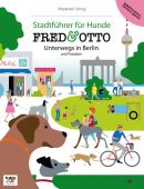 Fred & Otto: Unterwegs in Berlin, Schug, Alexander, Fred & Otto, EAN/ISBN-13: 9783981532104