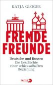 Fremde Freunde, Gloger, Katja, Berlin Verlag GmbH - Berlin, EAN/ISBN-13: 9783827013538