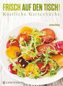 Frisch auf den Tisch!, Kelley, Jeanne, Gerstenberg Verlag GmbH & Co.KG, EAN/ISBN-13: 9783836927888