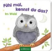 Fühl mal, kennst du das? - Im Wald, Ars Edition, EAN/ISBN-13: 9783845825588
