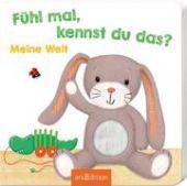 Fühl mal, kennst du das? - Meine Welt, Ars Edition, EAN/ISBN-13: 9783845824093