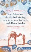 Für den Reisenden ist die Welt schön, Andersson, Per J, Verlag C. H. BECK oHG, EAN/ISBN-13: 9783406721649