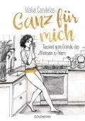 Ganz für mich, Candelas, Idalia, Goldmann Verlag, EAN/ISBN-13: 9783442159390