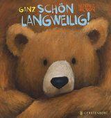 Ganz schön langweilig!, Wilson, Henrike, Gerstenberg Verlag GmbH & Co.KG, EAN/ISBN-13: 9783836958394
