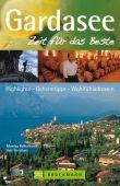 Gardasee, Kellermann, Monika/Bernhart, Udo, Bruckmann Verlag GmbH, EAN/ISBN-13: 9783765458170