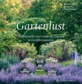 Gartenlust, Attlee, Helena, Gerstenberg Verlag GmbH & Co.KG, EAN/ISBN-13: 9783836926591